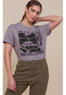 Amaro Feminino T-Shirt Ampla Female Revolution, Cinza