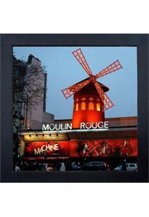 Quadro Em Madeira Com Vidro Moulin Rouge 27X27Cm