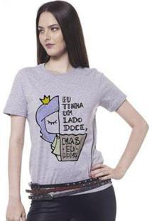 Camiseta Joss Básica Eu Tinha Um Lado Doce Feminina - Feminino-Cinza