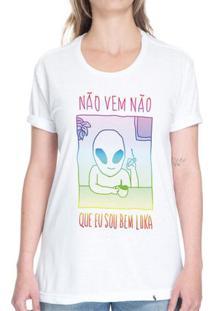 Nem Vem Que Eu Sou Bem Loka - Camiseta Basicona Unissex