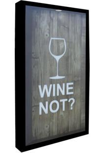 Quadro Porta Rolhas Wine Not Preto