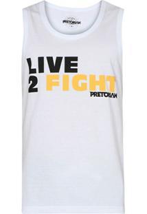 Camiseta Regata Pretorian Live 2 Fight - Branca - Unissex