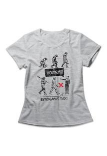 Camiseta Feminina Estragamos Tudo Cinza