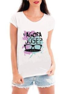 Camiseta Criativa Urbana Engraçadas E Agora José Feminina - Feminino-Branco