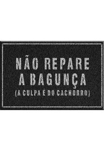 Capacho De Vinil Não Repare Na Bagunça Preto Único Love Decor