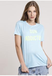 "Blusa Feminina Ampla ""Sun Addicted"" Neon Manga Curta Decote Redondo Azul Claro"