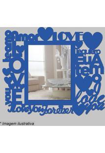Espelho Love- Espelhado & Azul- 36X32X5Cm- Cia Lcia Laser