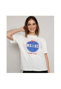 "T-Shirt Feminina Mindset Do Something For You"" Manga Curta Decote Redondo Off White"""