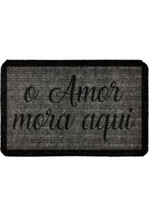 Capacho Carpet O Amor Mora Aqui Cinza Único Love Decor