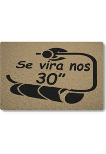 Tapete Capacho Se Vira Nos 30 - Bege