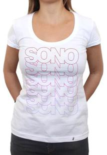 Sono Sono Sono Sono - Camiseta Clássica Feminina
