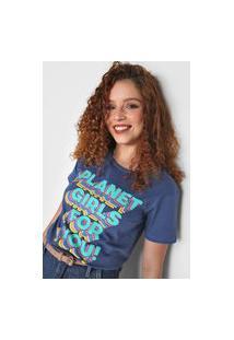 Camiseta Planet Girls For You Azul