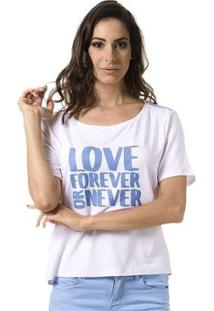 Camiseta Bloom Love Forever Or Never Feminina - Feminino-Branco