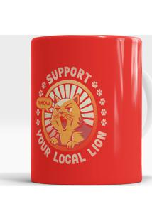 Caneca Support Your Local Lion