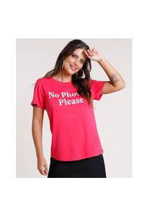 "Blusa Feminina No Photos, Please"" Manga Curta Decote Redondo Rosa Escuro"""
