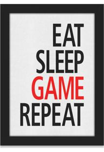 Quadro Gamer Eat Sleep Game Repeat Geek10 Preto