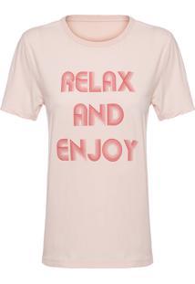 Camiseta Feminina Relax And Enjoy - Rosa
