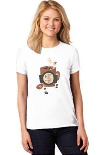 Camiseta T-Shirt Forget Love Fall In Coffee Baby Look Feminina - Feminino-Branco