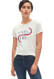 Camiseta Gap Loving Life Off-White - Off White - Feminino - Algodã£O - Dafiti