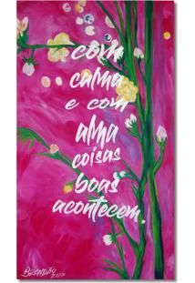 Quadro Floral Com Pensamento Motivacional Pintado A Mão