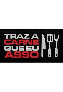 """Capacho """"Traz A Carne""""- Preto & Branco- 75X40Cm-Kapazi"""