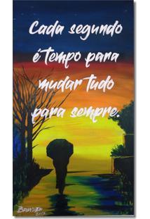 Quadro Pintura Original A Mão Em Óleo Com Frase