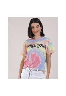 "Blusa Feminina World Tour"" Estampada Tie Dye Manga Curta Decote Redondo Multicor"""