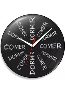 Relógio De Parede Comer Dá Sono Dormir Dá Fome Geek10 Preto