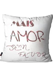 Capa De Almofada Pump Up Decorativa Avulsa Branco Frases Mais Amor 45X45Cm