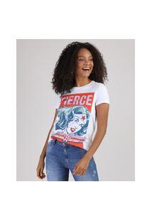 "Blusa Feminina Mulher Maravilha Fierce"" Manga Curta Decote Redondo Branca"""
