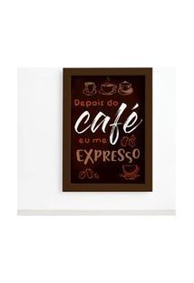 Quadro Cozinha Café Expresso Moldura Marrom 22X32Cm
