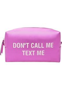 Nécessaire Don'T Call Me Text Me Pink | Schutz