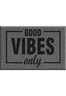 Capacho De Vinil Good Vibes Only Cinza Único Love Decor