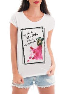 Blusa Criativa Urbana T-Shirt Frases Divertidas - Feminino