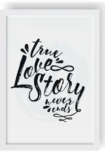Quadro Love Decor Decorativo True Love Story