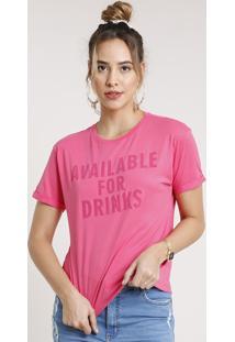 "Blusa Feminina ""Drinks"" Manga Curta Decote Redondo Rosa Escuro"
