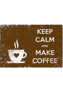"Tapete Transfer ""Keep Calm & Make Coffee""- Marrom & Brantapetes Junior"