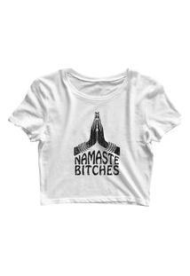 Blusa Blusinha Feminina Cropped Tshirt Camiseta Namaste Bitches Branco