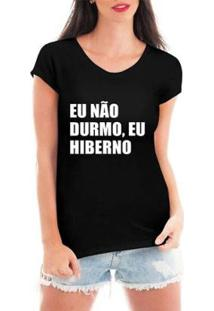 Blusa Criativa Urbana Eu Hiberno T-Shirt Feminina - Feminino-Preto