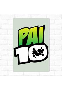 Placa Decorativa Pai 10
