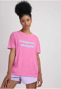 "Blusa Feminina ""Remember Why You Started"" Manga Curta Decote Redondo Pink"