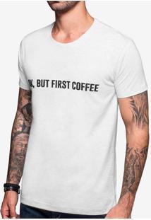 Camiseta Ok, But First Coffee Mescla Claro 103402