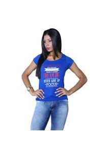 Camiseta Heide Ribeiro Work Hard Give Your Best Azul Royal