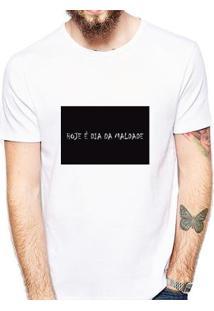 Camiseta Hoje É Dia De Maldade Masculina - Masculino-Branco