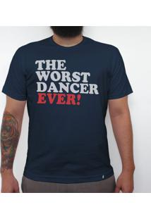 Worst Dancer Ever - Camiseta Clássica Masculina