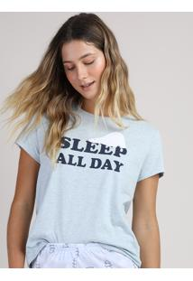 "Pijama Feminino ""Sleep All Day"" Manga Curta Azul Claro"