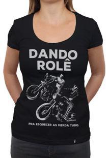 Dando Rolê - Camiseta Clássica Feminina