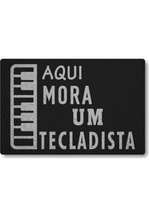 Tapete Capacho Aqui Mora Um Tecladista - Preto