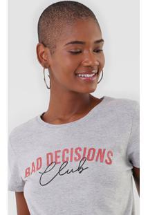 Camiseta Enfim Lettering Bad Decisions Cinza - Cinza - Feminino - Algodã£O - Dafiti