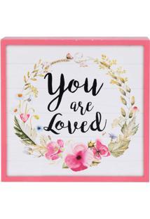 """Quadro Decorativo """"You Are Loved""""- Branco & Pink- 15Urban"""